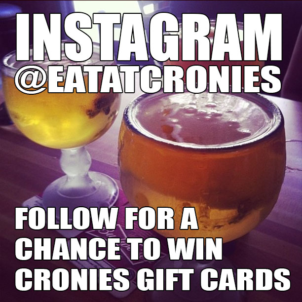 Instagram @eatatcronies, Follow for a Chance to Win Cronies Gift Cards